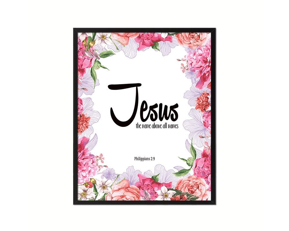 Photo of Jesus the name above all names, Philippians 2:9 Quote Framed Print Home Decor Wall Art Gifts