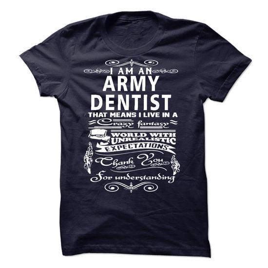 I am an Army Dentist #hoodie #fashion