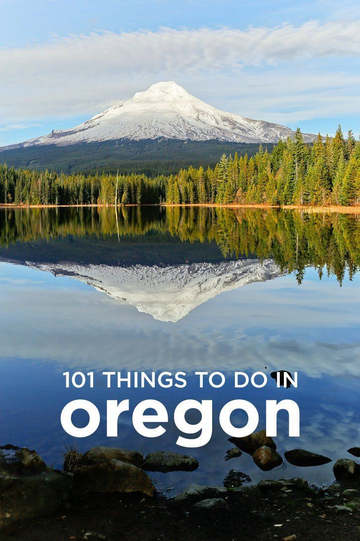 101 Things to Do in Oregon by
