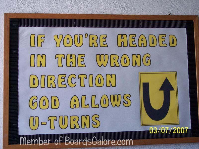 Bulletin Board Ideas   God Allows U Turns