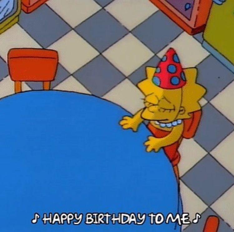 Birthday Mood Lisa Simpson Simpsons Meme The Simpsons