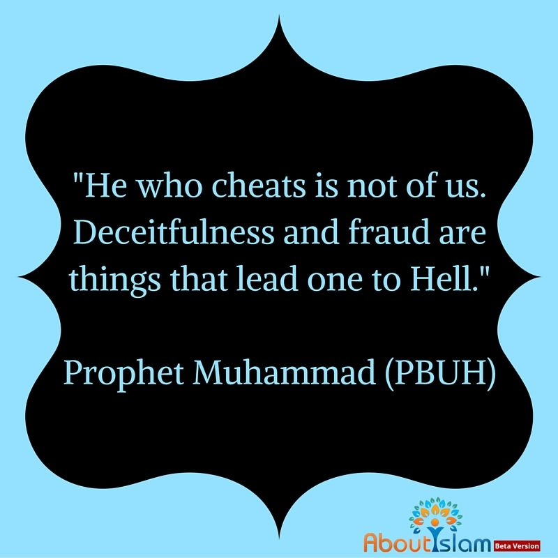 Do Not Cheat Or Be Deceitful It Is Not Allowed In Islam