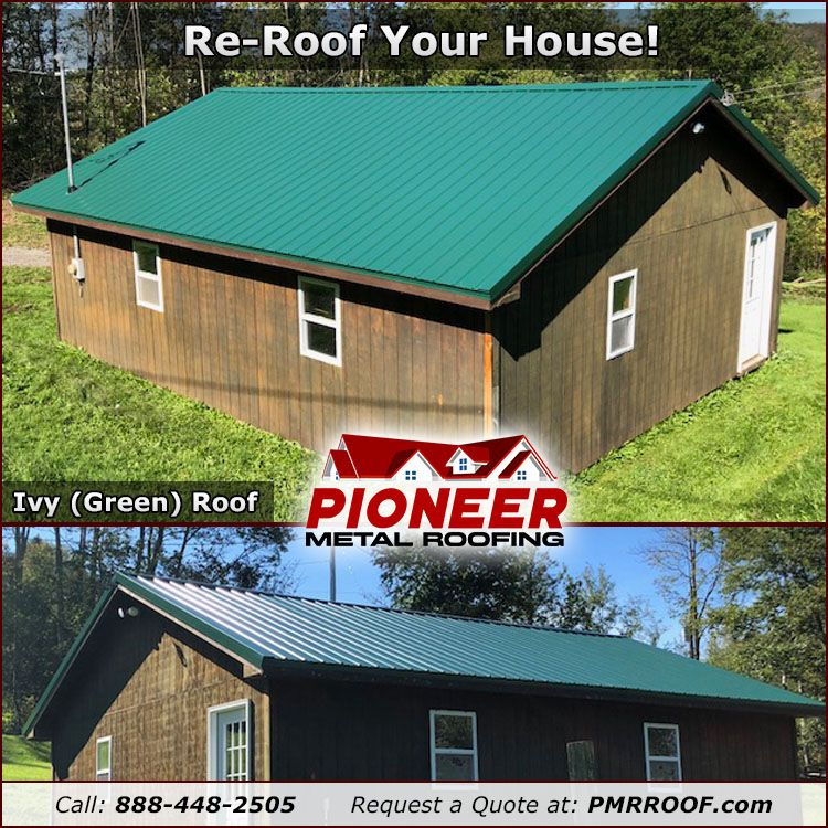 Best Re Roof Your House Ivy Green Metal Roof Shown Request A 640 x 480