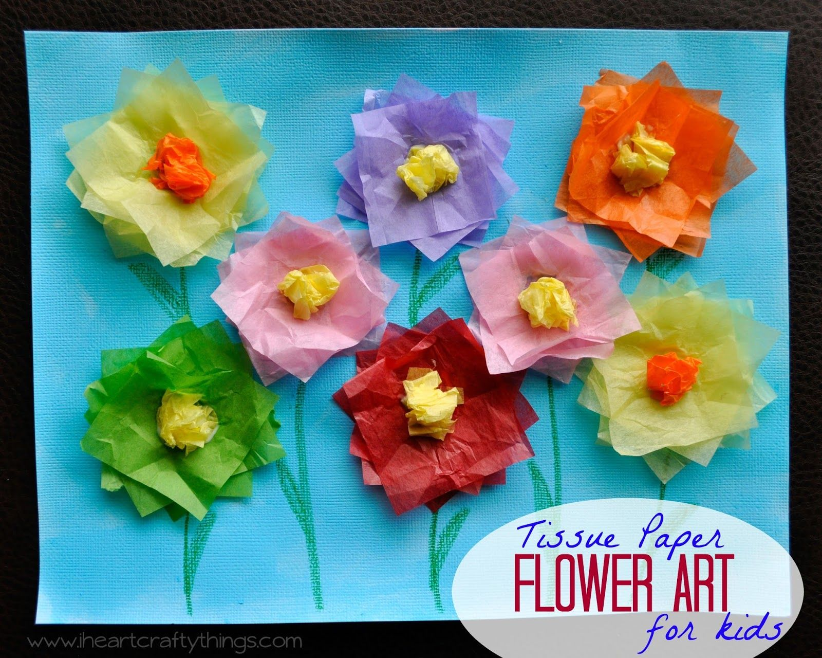I Heart Crafty Things Tissue Paper Flower Art Project Kids Crafts