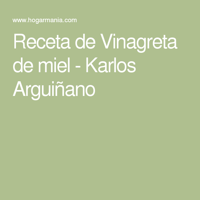 Receta de Vinagreta de miel - Karlos Arguiñano