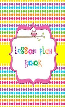 owl lesson plan book includes front and back cover and weekly lesson plan template
