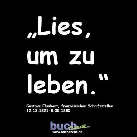 #lesen ist #leben. #flaubert