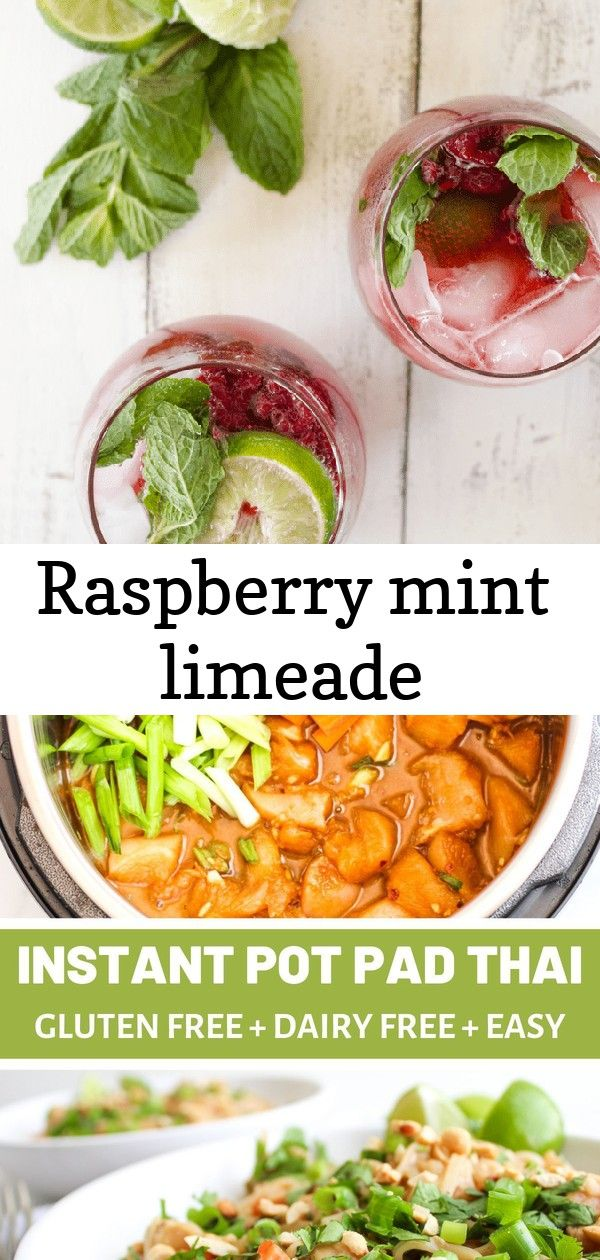 Raspberry mint limeade Raspberry Mint Limeade A refreshing drink perfect for summer Vegan glutenfree and lowsugar  The easiest and most delicious Instant Pot Pad Thai mad...