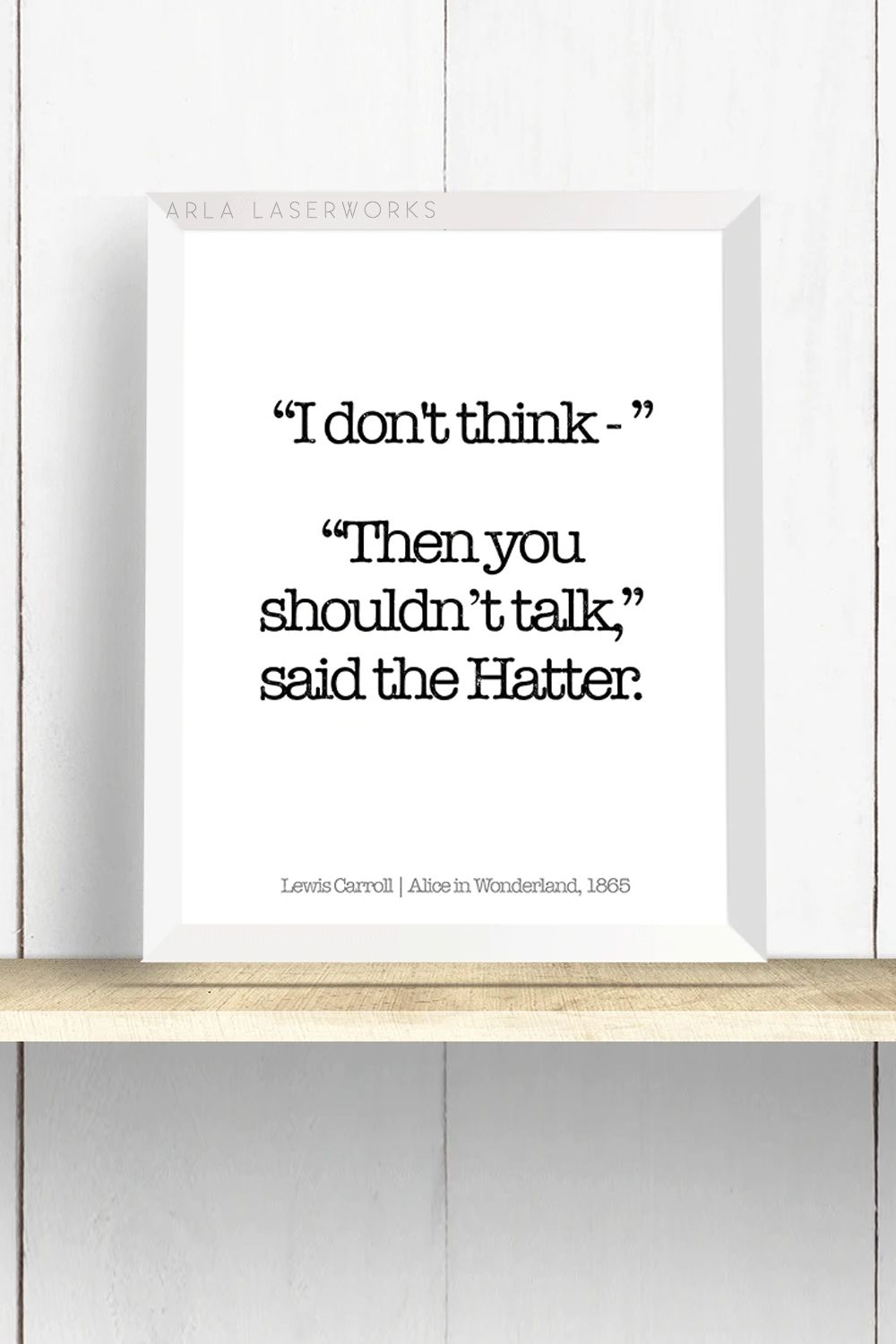 Mad Hatter Quote Art Print, Literary Quote