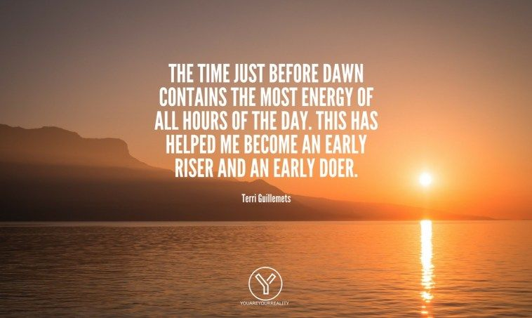 15 Wake Up Early Quotes To Make You Jump Out Of Bed Wake Up