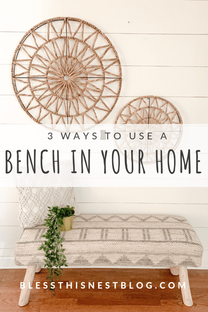 Bless This Nest 3 Ways To Use A Bench In Your Home