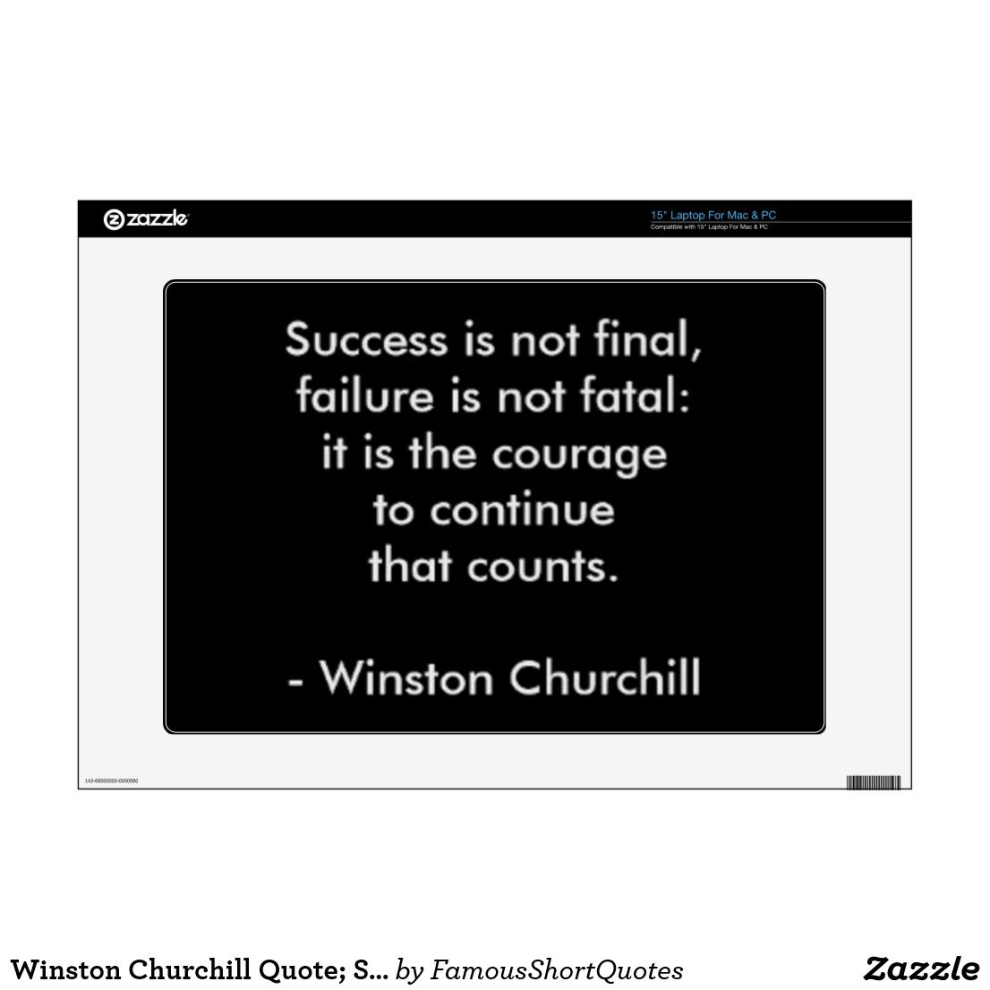 "Famous Short Quotes Winston Churchill Quote Success 15"" Laptop Skin  Famous Short"
