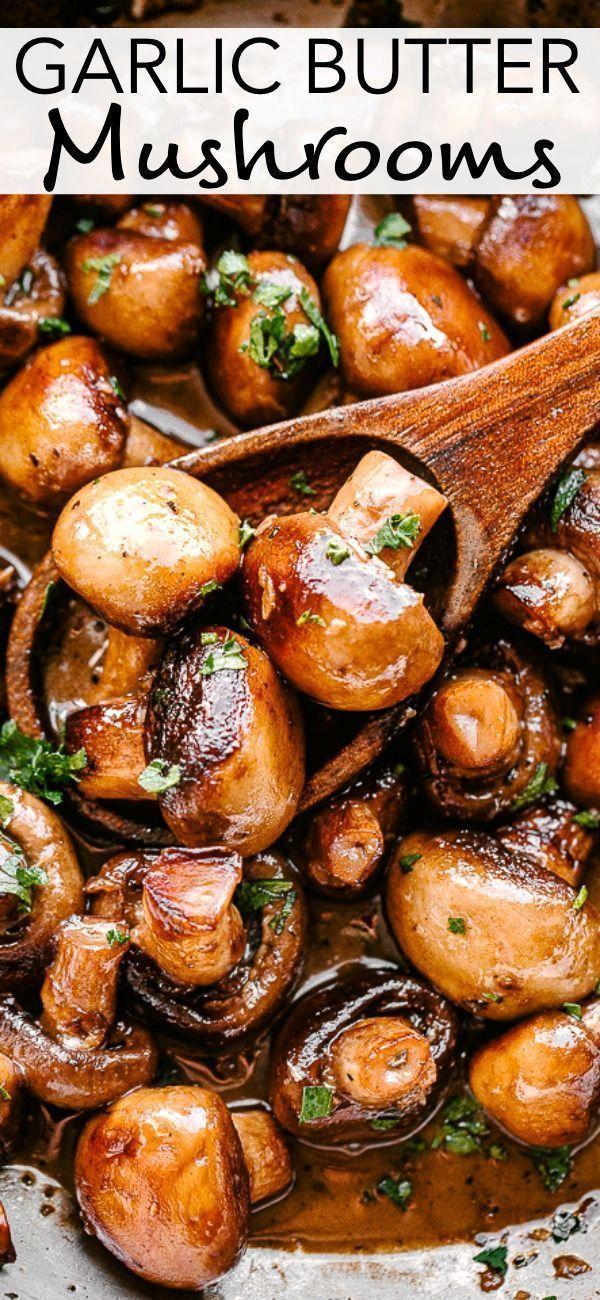 The BEST Garlic Butter Mushrooms