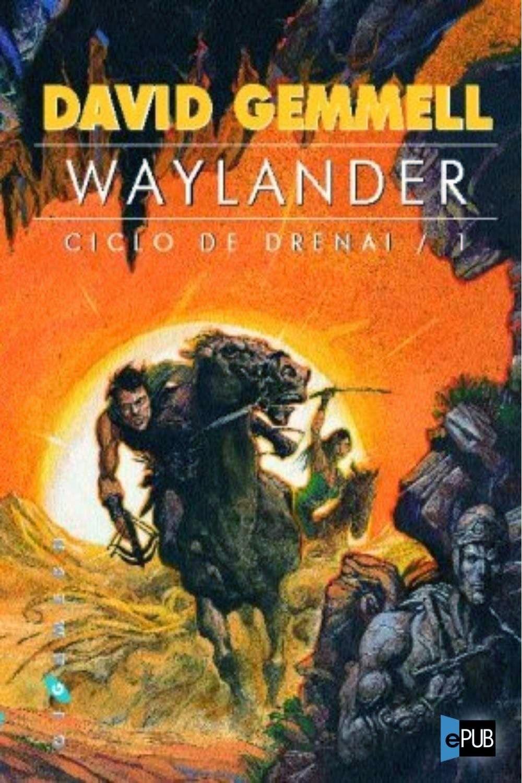 Las Almenas De Waylander78: Waylander