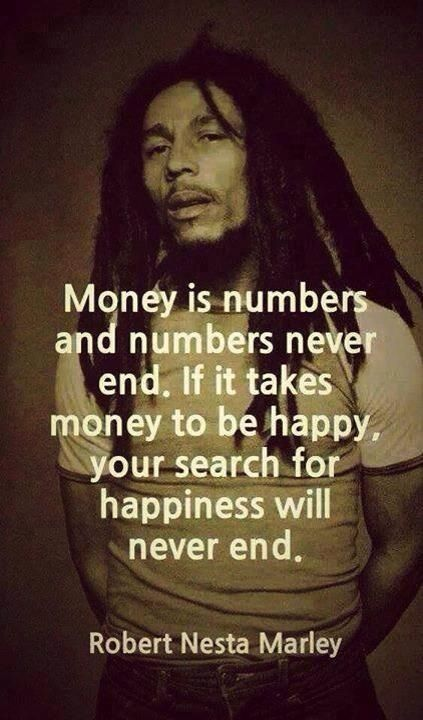 Money is numbers and numbers never end.
