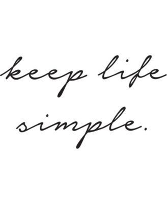 Keep Life Simple Wall Quote Inspirationalquotesforwomen Short And Sweet Quotes Simple Life Quotes Life Is Too Short Quotes