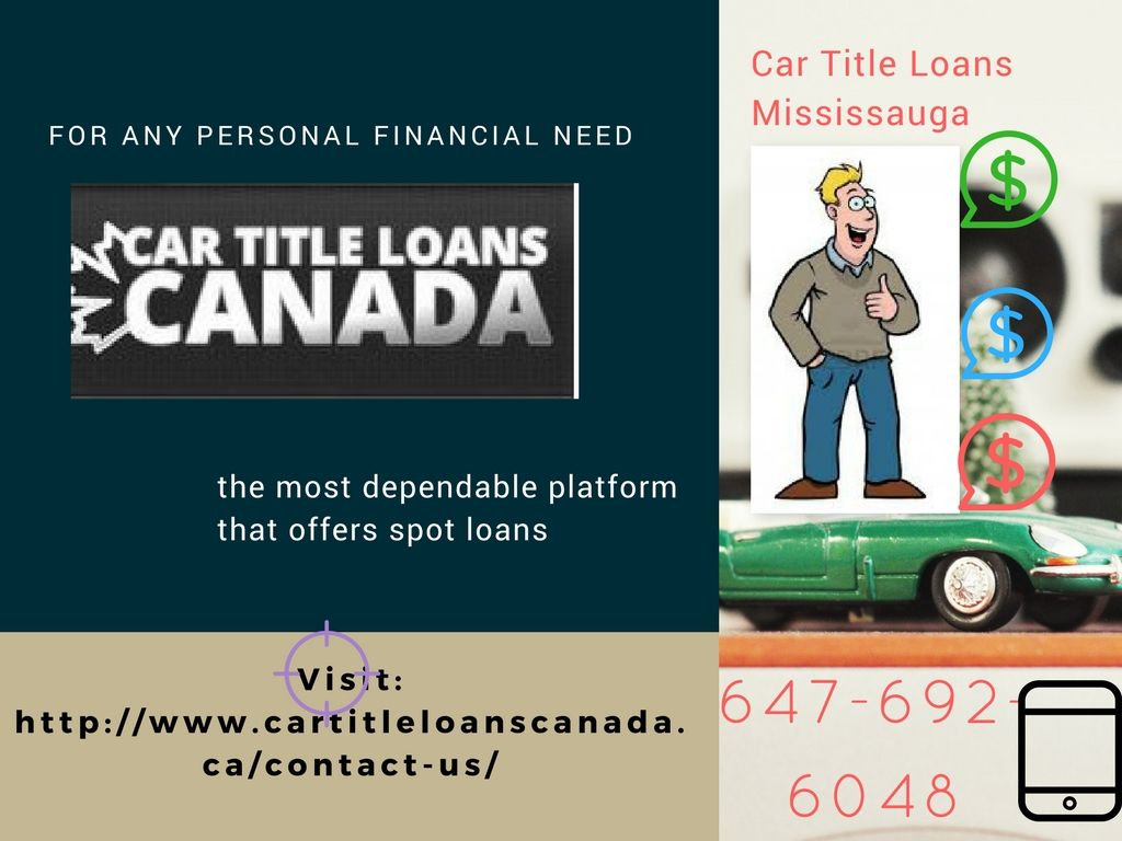 Get Loan Instant Behalf Of Your Car In Mississauga No Need To Sell
