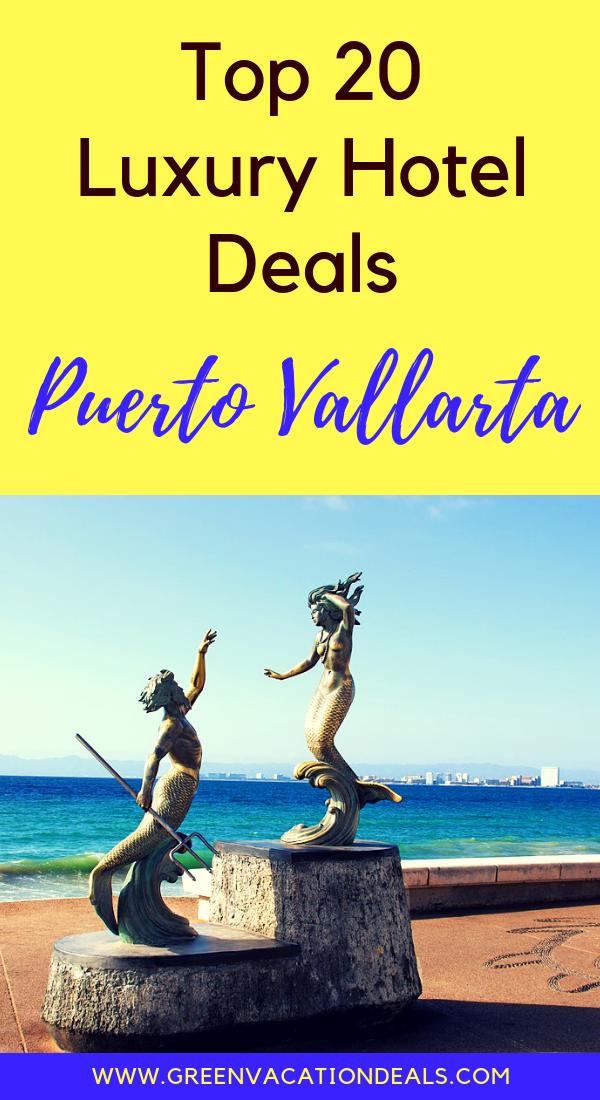 Top 20 Luxury Puerto Vallarta Mexico Hotel Deals