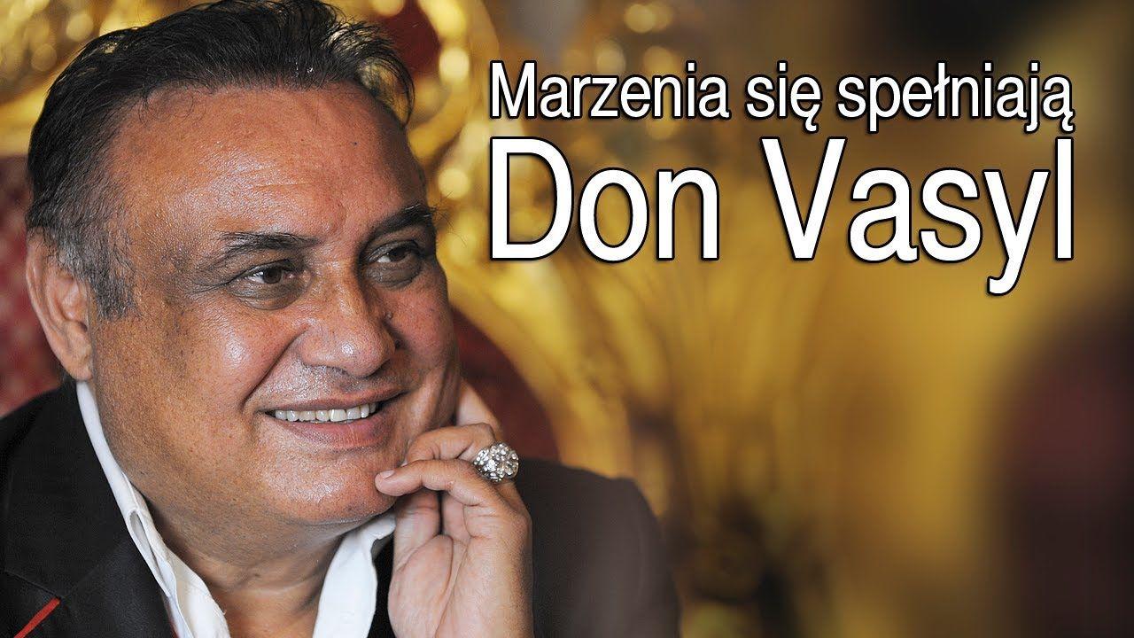 Don Vasyl Marzenia Sie Spelniaja Hit Official Video Music
