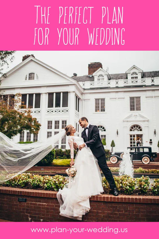 The Perfect Plan For Your Wedding In 2020 Wedding Planning Wedding Wedding Forward