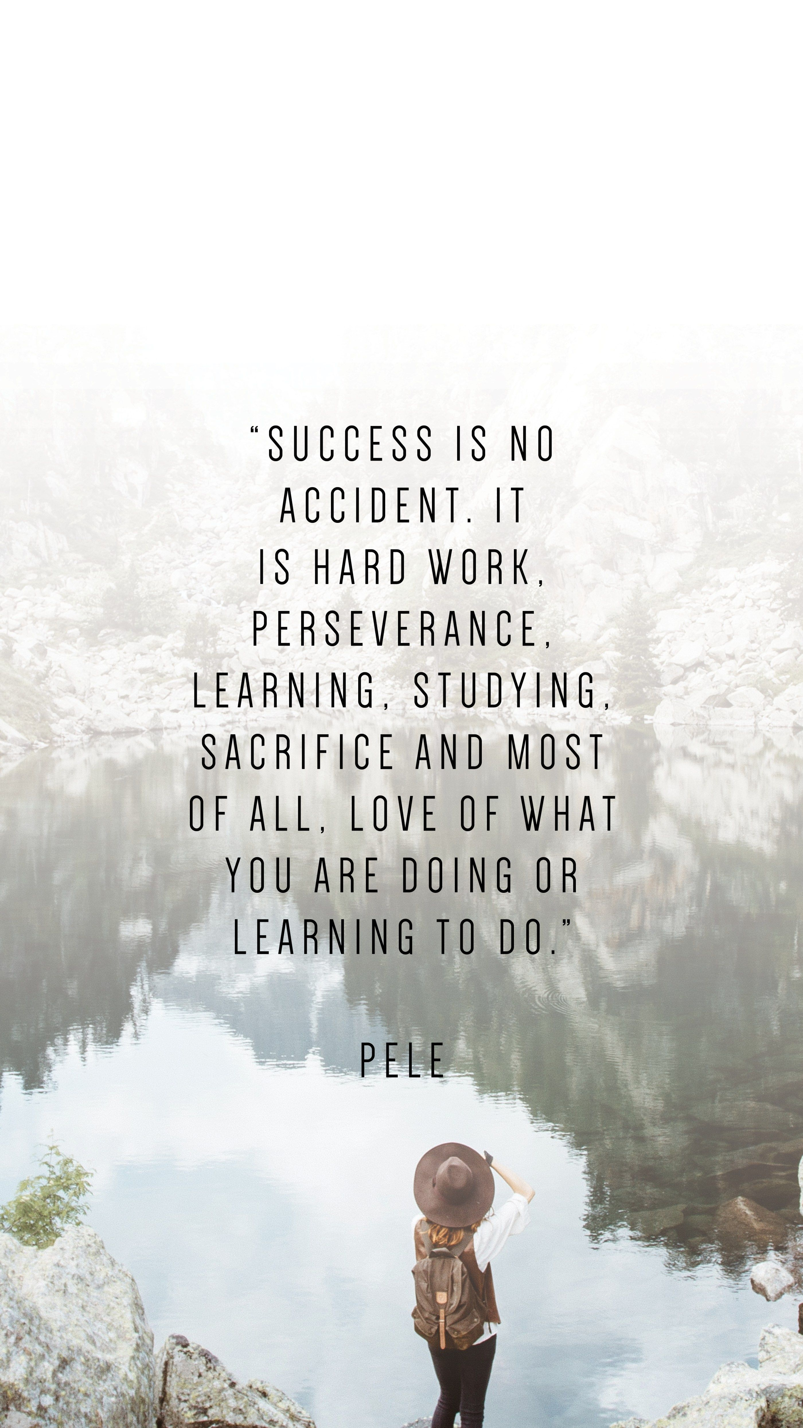 30 Phone Wallpapers To Inspire Pele Quotes Life Quotes Work Quotes