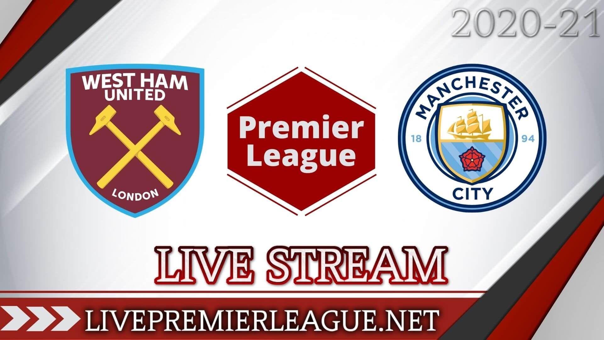 West Ham United Vs Manchester City Live Stream 2020 Week 6 Manchester City West Ham United London City