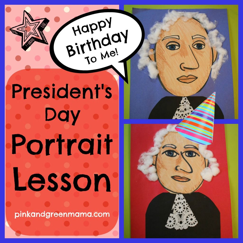 Easy President S Day Portraits Mixed Media Art Lesson For Kids From Pink And Green Mama Blog