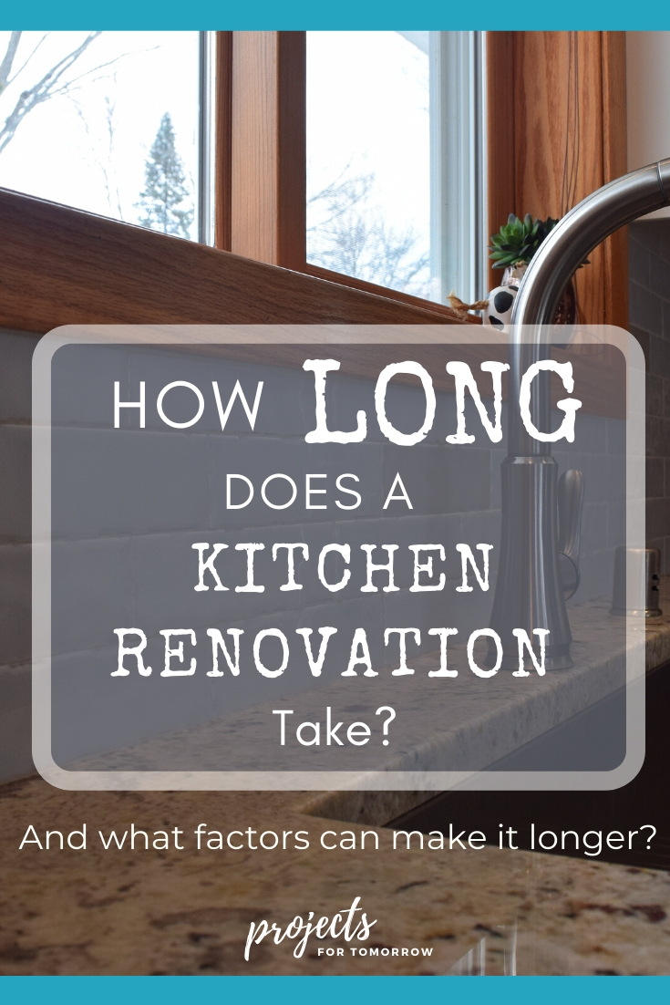 How Long Does A Kitchen Renovation Take And What Factors Can Make It Longer Kitchen Renovation Kitchen Design Diy Kitchen Remodel