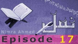 Namal By Nimra Ahmed Episode 17 Pdf