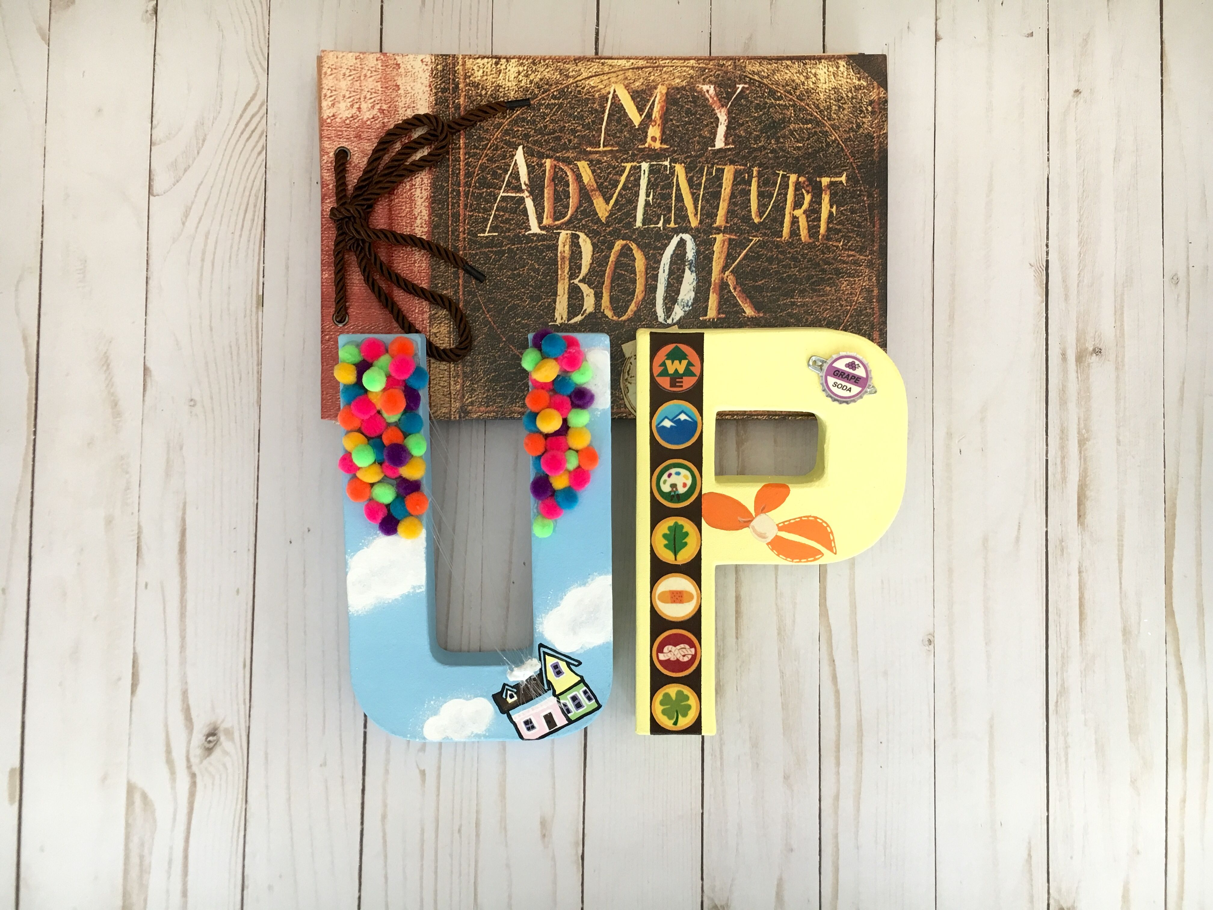 Up Inspired Letters To Remind You That Adventure Is Out
