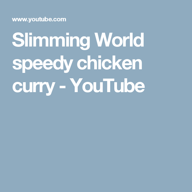 Slimming World speedy chicken curry - YouTube