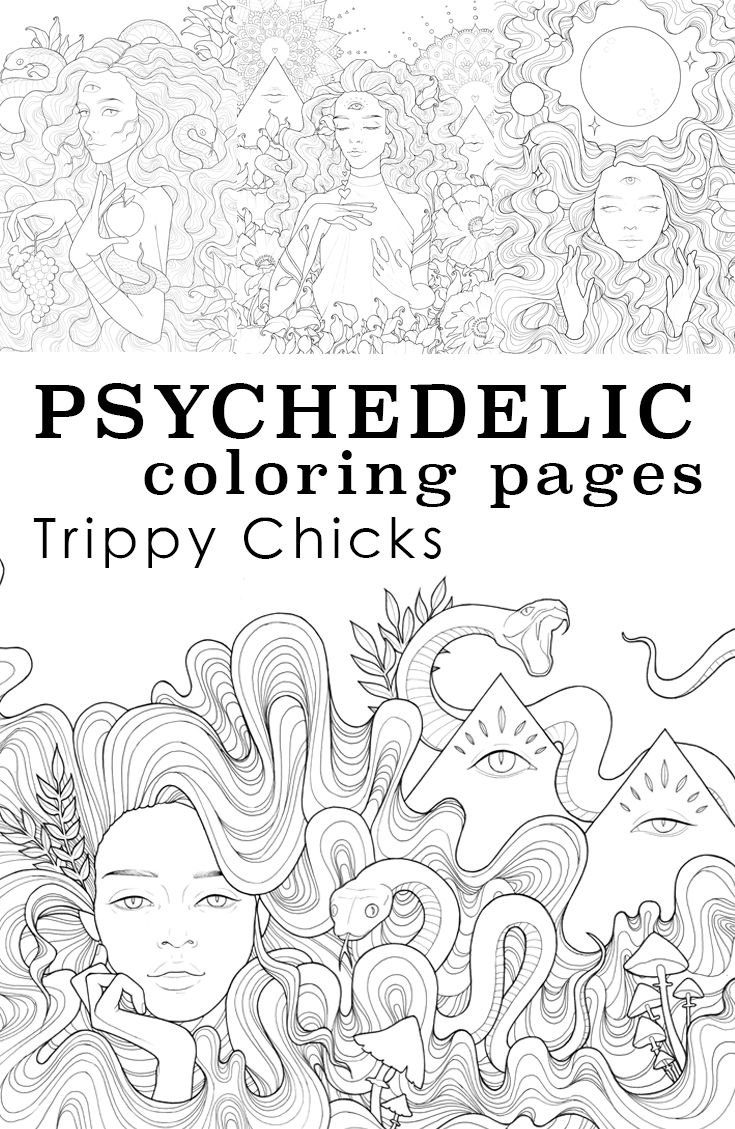 Trippy Chicks Psychedelic Coloring Pages Art By Durianaddict Pretty Women And Spiritual Symbols In Surreal Surroundings Third Eye Art Coloring Pages Eye Art