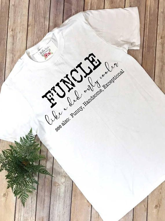 394f2b17 Uncle Shirt, Funcle, New Uncle Reveal, Uncle Announcement, Uncle Gift, Baby  Uncle Surprise, Cool Uncle, Like a Dad Only Cooler, Uncle Shirts
