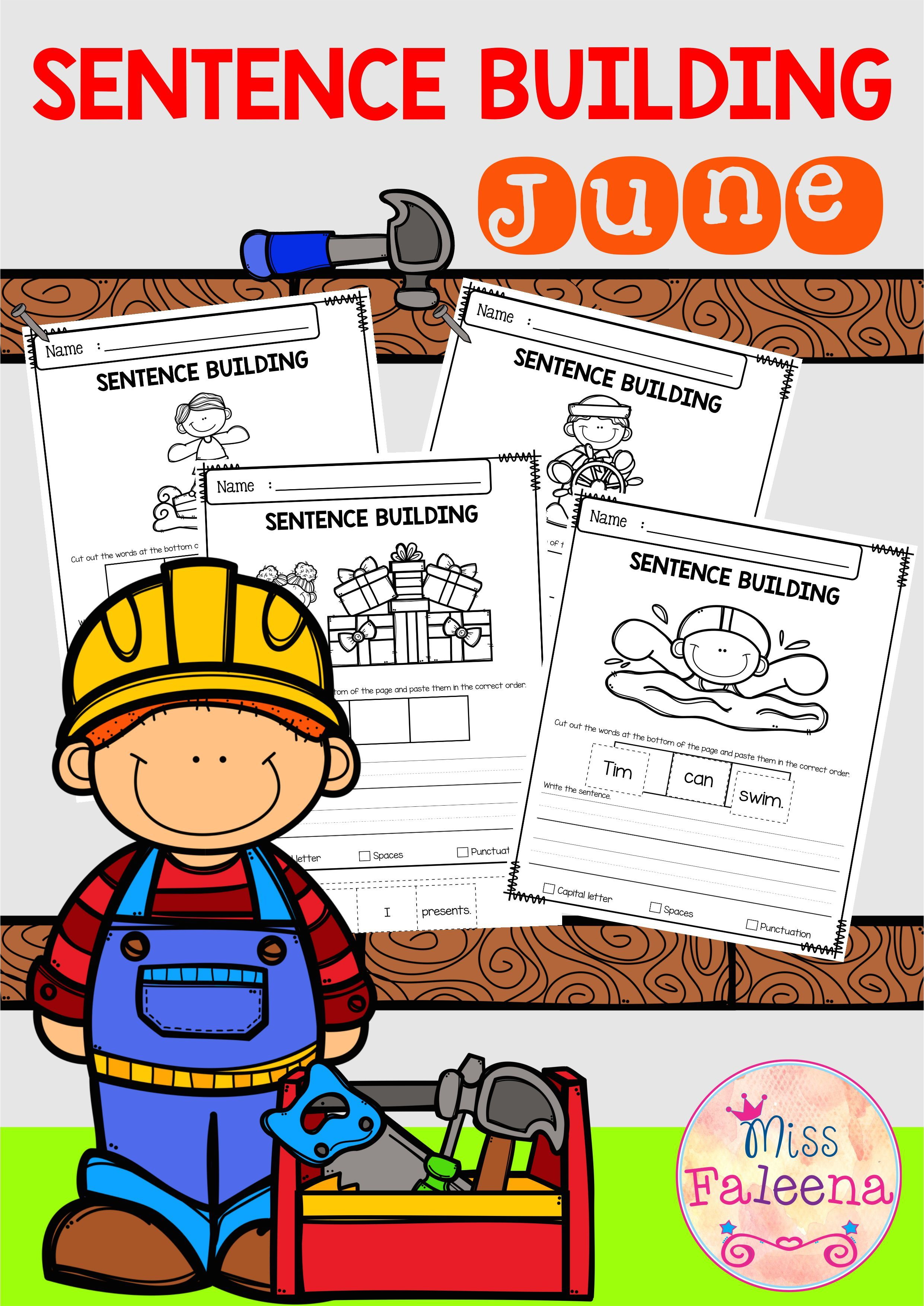 June Sentence Building Has 30 Pages Of Sentence Building Worksheets This Product Will Teach