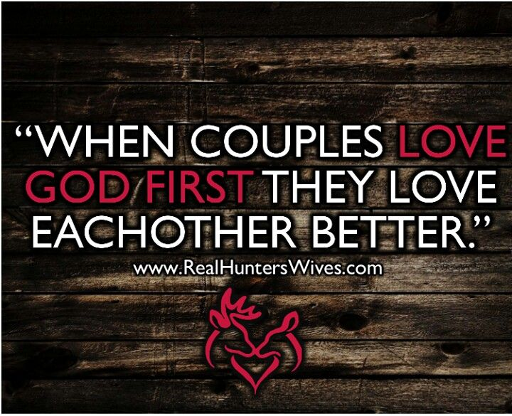 Hunting couples quote! God First! #deerheart ...