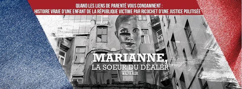 MALIYA ALLIE - Marianne, la soeur du dealer