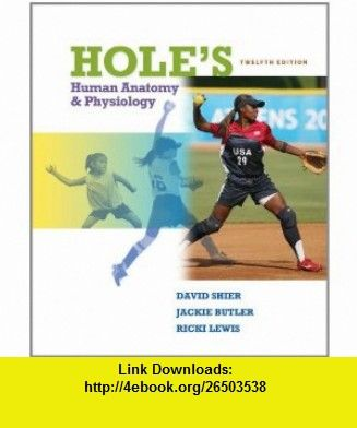Combo Holes Human Anatomy  Physiology with Connect Plus  Lab Manual Cat Dissection by Martin (9780077863562) David Shier, Jackie Butler, Ricki Lewis , ISBN-10: 0077863569  , ISBN-13: 978-0077863562 ,  , tutorials , pdf , ebook , torrent , downloads , rapidshare , filesonic , hotfile , megaupload , fileserve