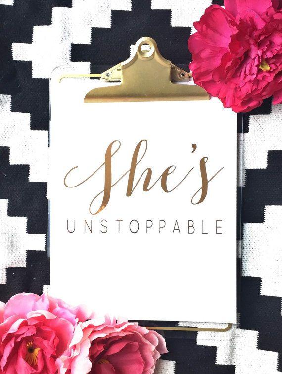 she s unstoppable gold foil print foil print by thegoldengurl