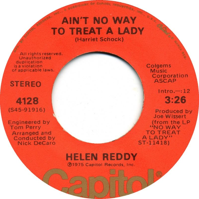 Lyric ain t no way lyrics : Ain't No Way to Treat a Lady...Helen Reddy | 45's that I have for ...