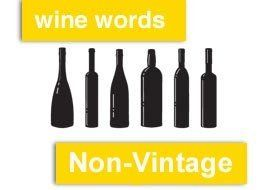 Wine Words: Non-Vintage