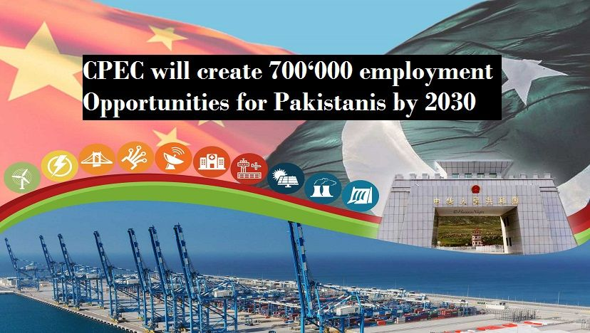 CPEC will create 700'000 direct jobs for Pakistanis by