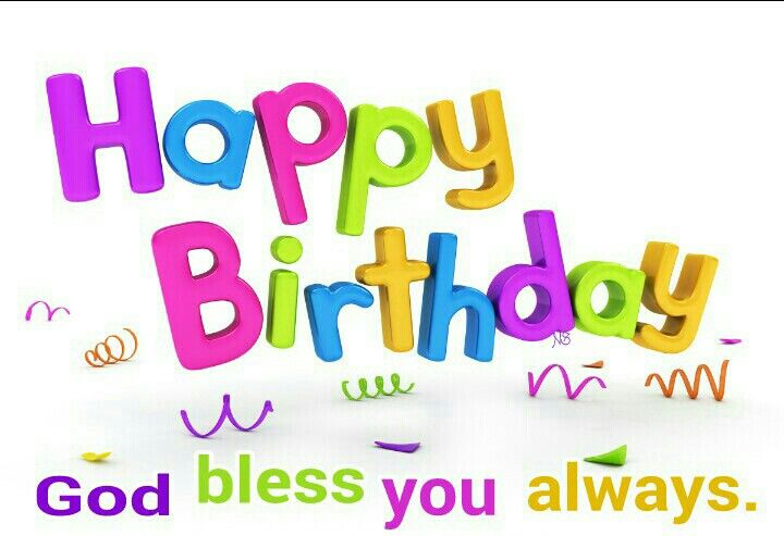 happy birthday god bless Happy Birthday! God bless you always. | Happy Birthday / Feliz  happy birthday god bless