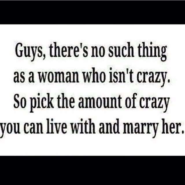 If She S Not Acting Crazy Over You She Doesn T Love You Bruh Haha Funny Quotes Whatsapp Funny Pictures Crazy Women
