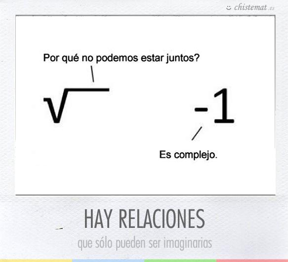 Numeros Complejos Chistes De Matematicas Humor Matematico Bromas Matematicas