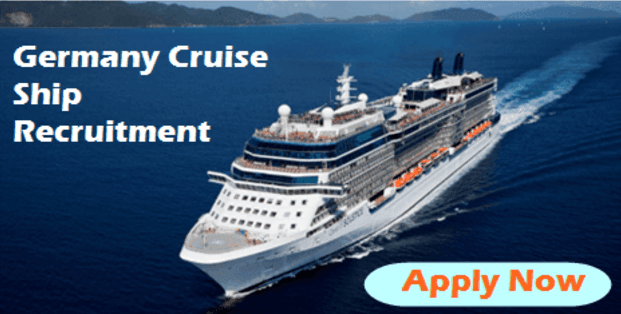 Germany Cruise Ship Recruitment 2017 Apply Now