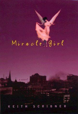 Miracle Girl By Kieth Scribner Httpamazondp157322250x