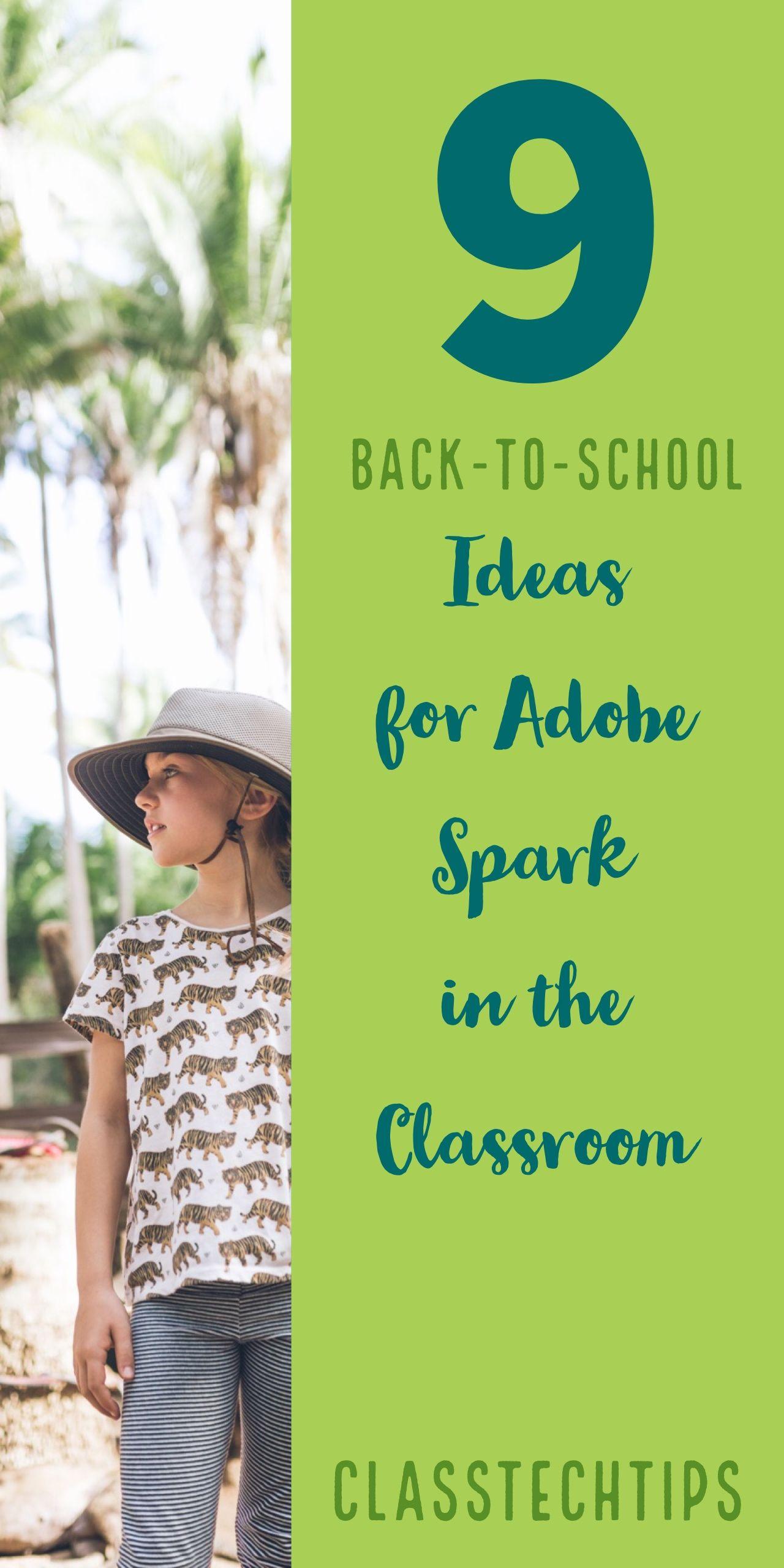 9 BackToSchool Ideas for Adobe Spark in the Classroom