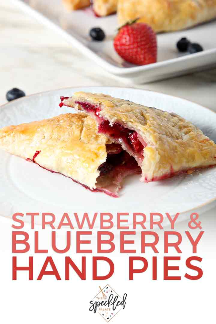 Strawberry and Blueberry Hand Pies #labordaydesserts