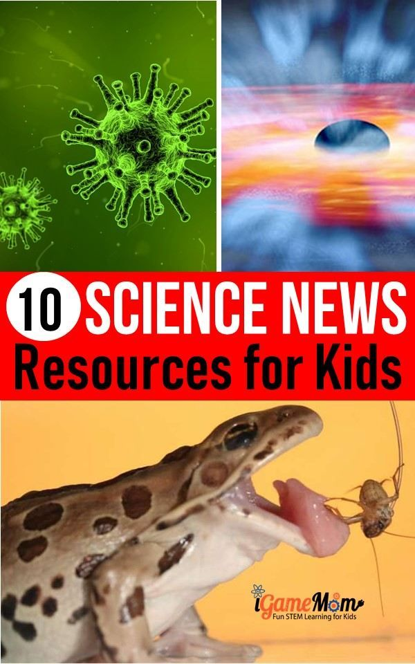 Best science news websites for kids with lesson plan, reading level index: free, safe and age appropriate science news articles to enrich kids' science vocabulary, encourage scientific thinking, stimulate creativity, and promote imagination and invention. #ScienceNewsWebsites #ScienceForKids #ScienceClass #STEMforKids #STEMeducation #iGameMomSTEM