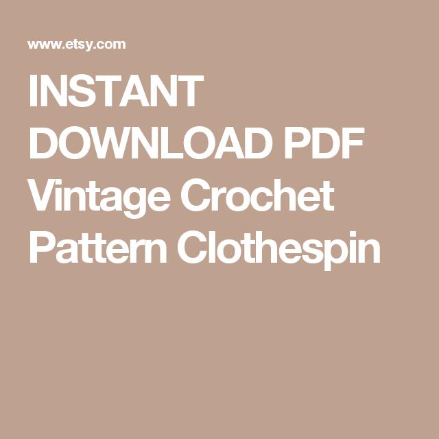 INSTANT DOWNLOAD PDF Vintage Crochet Pattern Clothespin